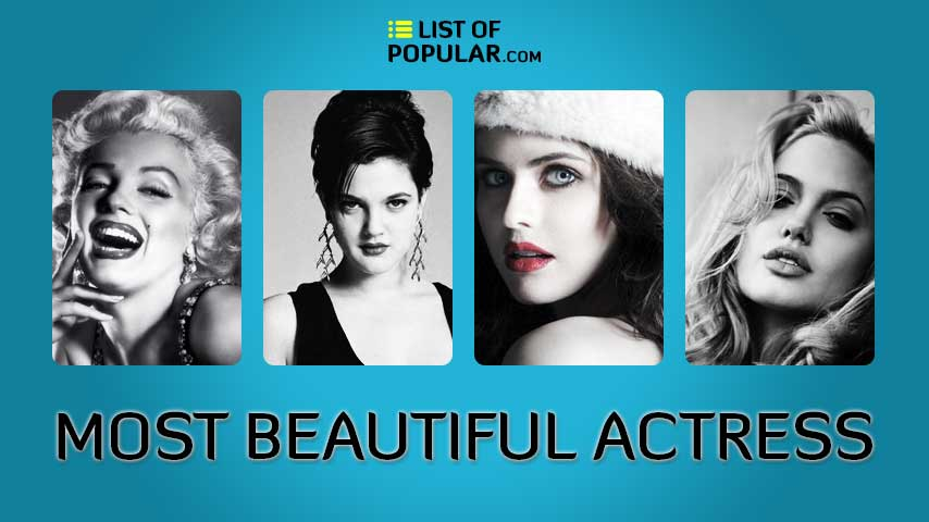 Top 10 Most Beautiful Actress in the World - List of Beauty
