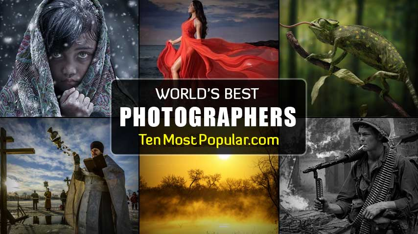 Best Photographer in the World   Top 10 List of Greatest Photographers