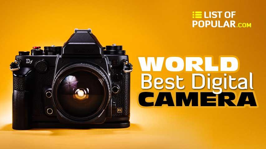 Best Digital Camera Company | List of Top DSLR Camera Brands