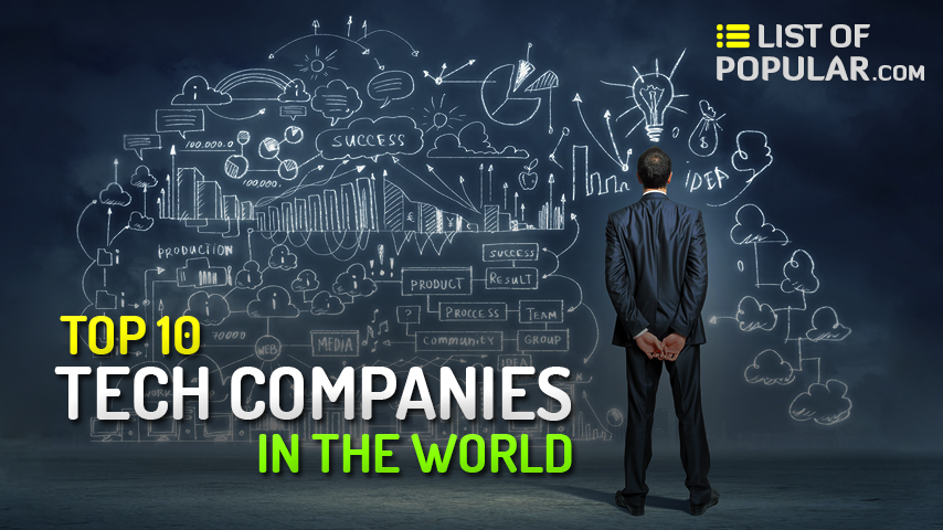 Best Tech Company in the world - Top 10 Technology Companies