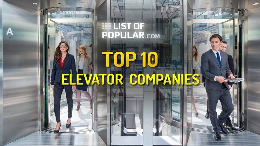 Best Elevator Company in the World | Top 10 List
