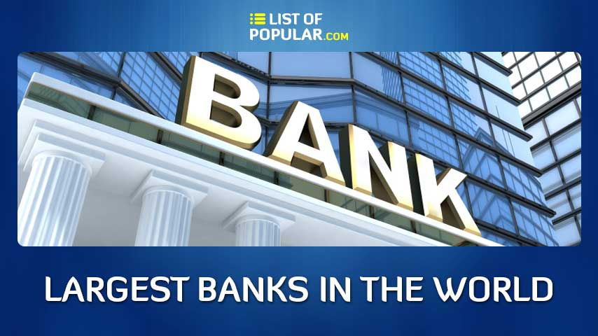 World Largest Bank - Top 10 List