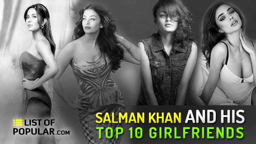 Salman Khan Girlfriend List - Who is the Most Beautiful