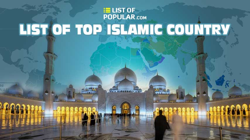 List of Muslim Country   Best Islamic Nation in the World
