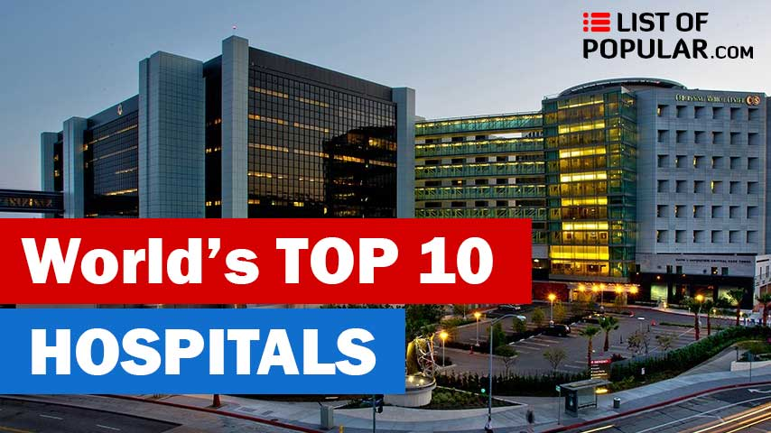 Best Hospital in the World - Top 10 List and Ranking