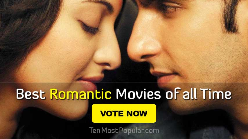 Best Romantic Movies of All Time - Worlds Top 10 Film Based on Love