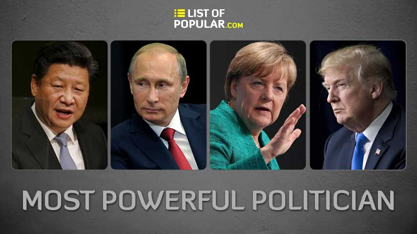 Most Powerful Politician in the World - List of Popular