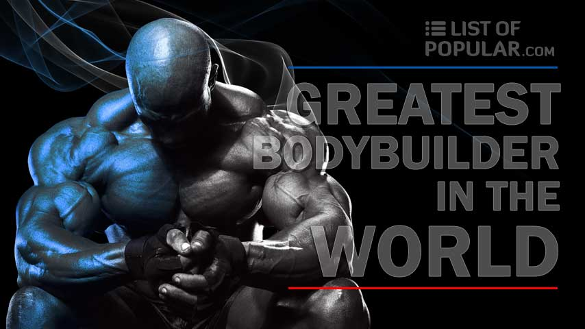Worlds Greatest Bodybuilder   Top 10 Best Muscular Body of All Time
