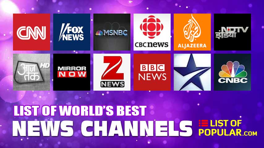 Top 10 News Channels in the World | List of Best News Channel